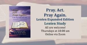 Pray Act Pray Again Lenten Edition study