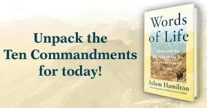 Unpack the Ten Commandments today