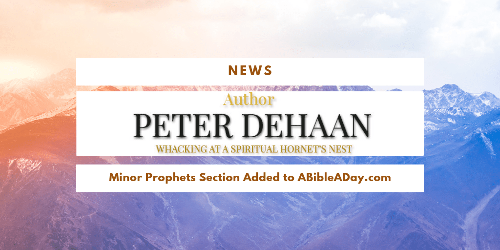 News: Minor Prophets Section Added to ABibleADay.com