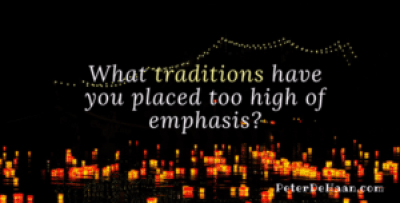 Traditions Have Their Place