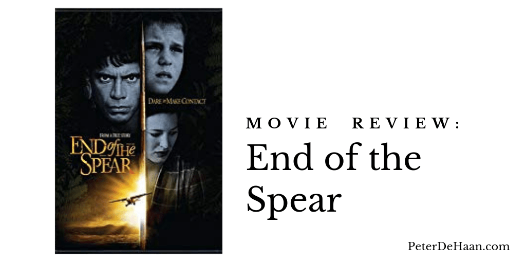 Movie Review: End of the Spear