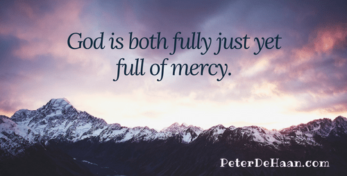 Do You Want Justice or Mercy?