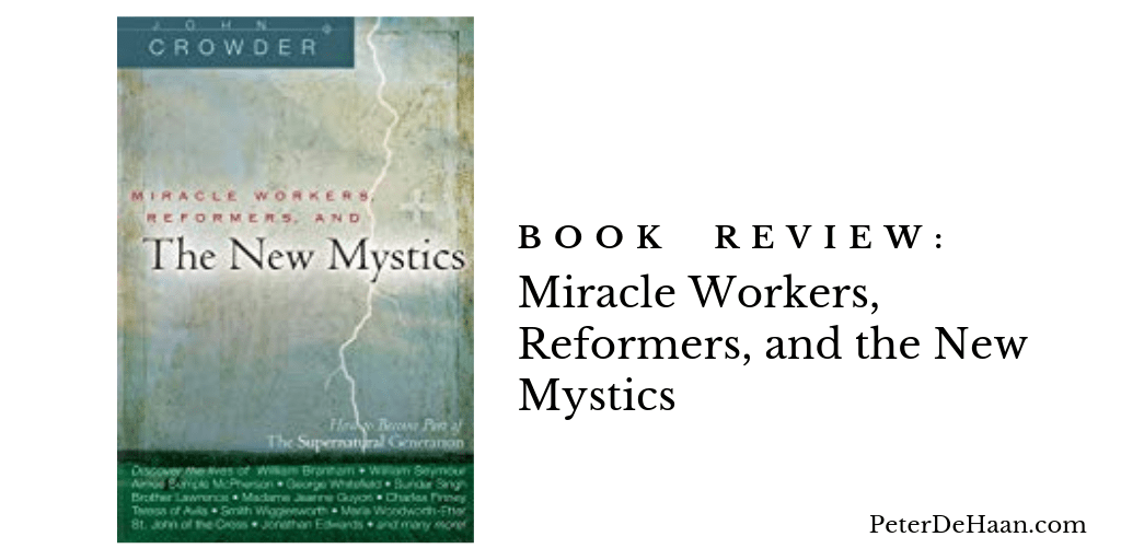 Book Review: Miracle Workers, Reformers, and the New Mystics