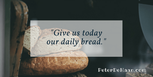 Praying For Our Daily Bread