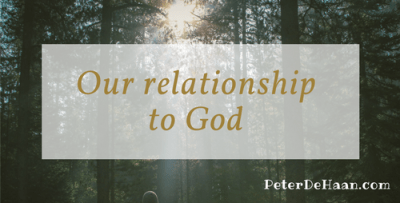 Word Pictures of God and Our Relationship to God