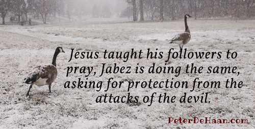 Jabez Asks God: Keep Me From Evil
