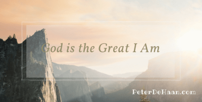 God is the Great I Am