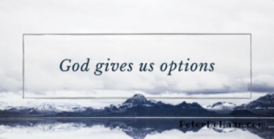 God Gives Us Options
