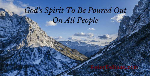 God's Spirit To Be Poured Out On All People