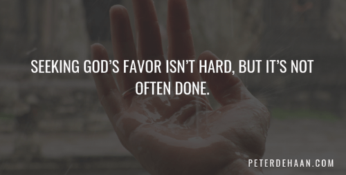 Seeking God's Favor