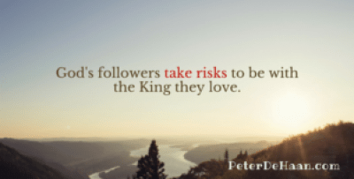 Pursuing God Can be Risky
