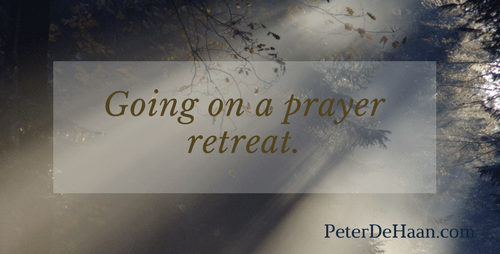 Going on a Prayer Retreat