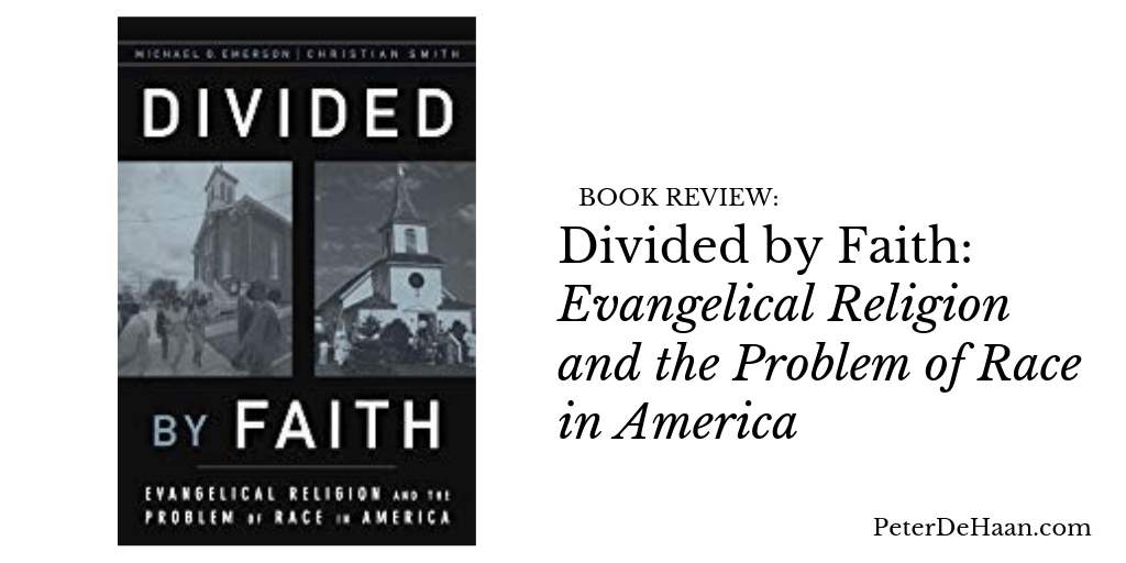Book Review: Divided by Faith