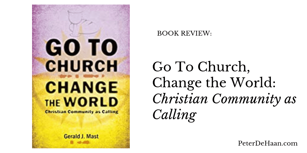 Book Review: Go To Church, Change the World