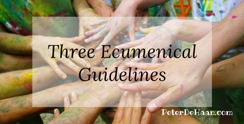 Three Ecumenical Guidelines