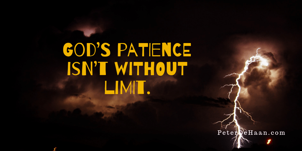 Why We Shouldn't Test God's Patience