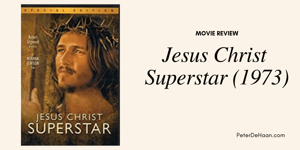 Movie Review: Jesus Christ Superstar (1973)