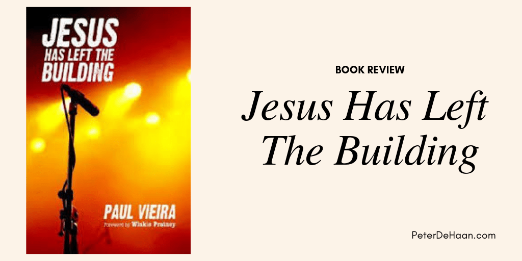Book Review: Jesus Has Left The Building