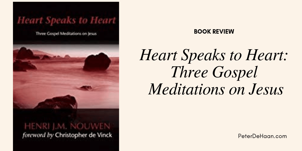 Book Review: Heart Speaks to Heart