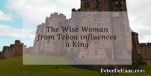 The Wise Woman From Tekoa Influences a King
