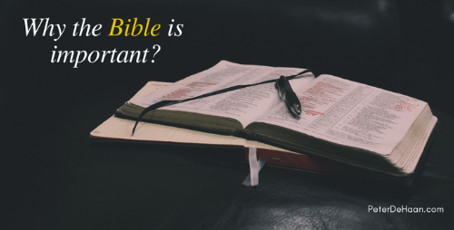Ten Reasons Why the Bible is Important