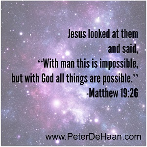 All Things Are Possible – With God