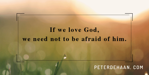 Don't Be Afraid of God