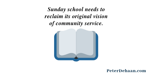 Why We Need a New Vision for Sunday School