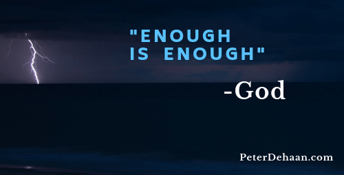When God Says Enough