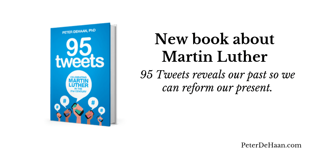 New Book!  95 Tweets: Celebrating Martin Luther in the 21st Century