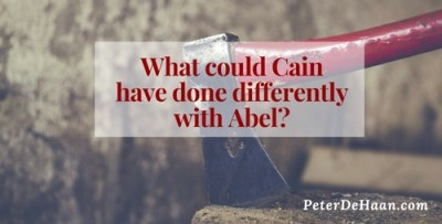What Can We Learn from Cain and Abel?
