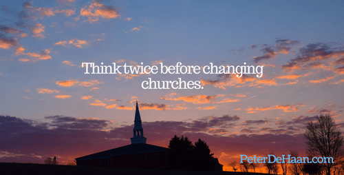 When Not to Change Churches