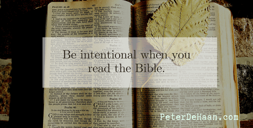 Read the Bible with Intention