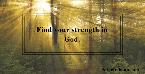 How to Find Strength in God