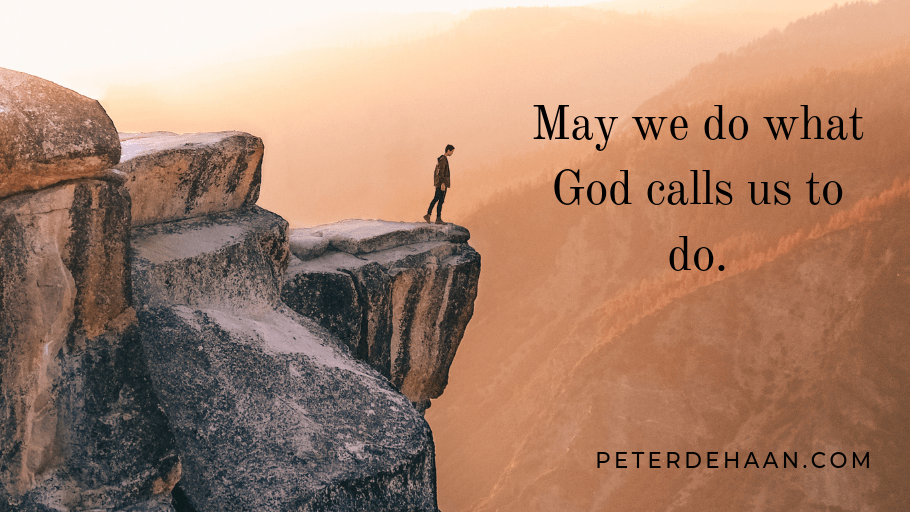 When God Calls Us to Act, We Better Act
