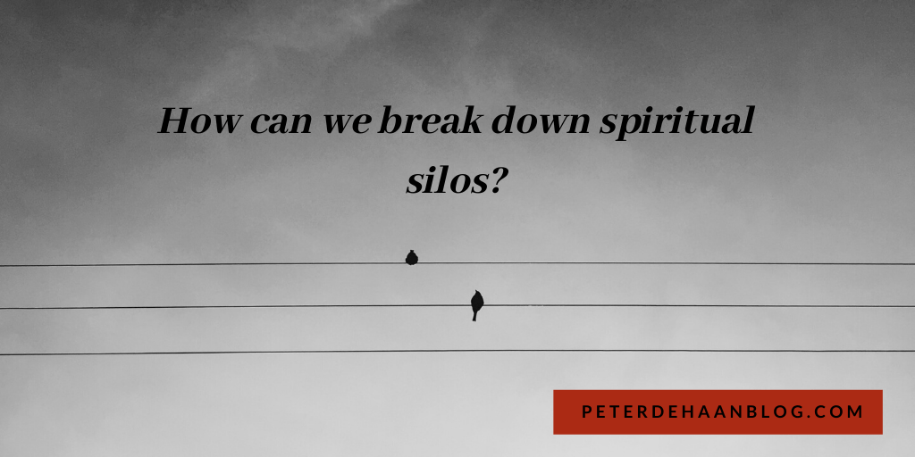 Do You Live in a Spiritual Silo?