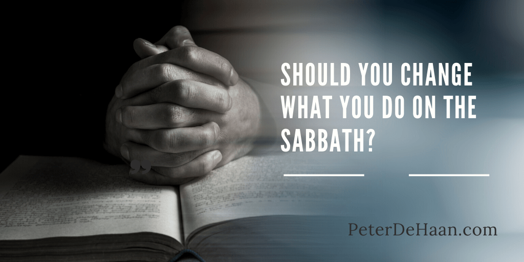 How Should We Observe the Sabbath?