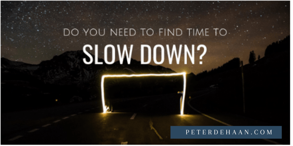 find time to slow down