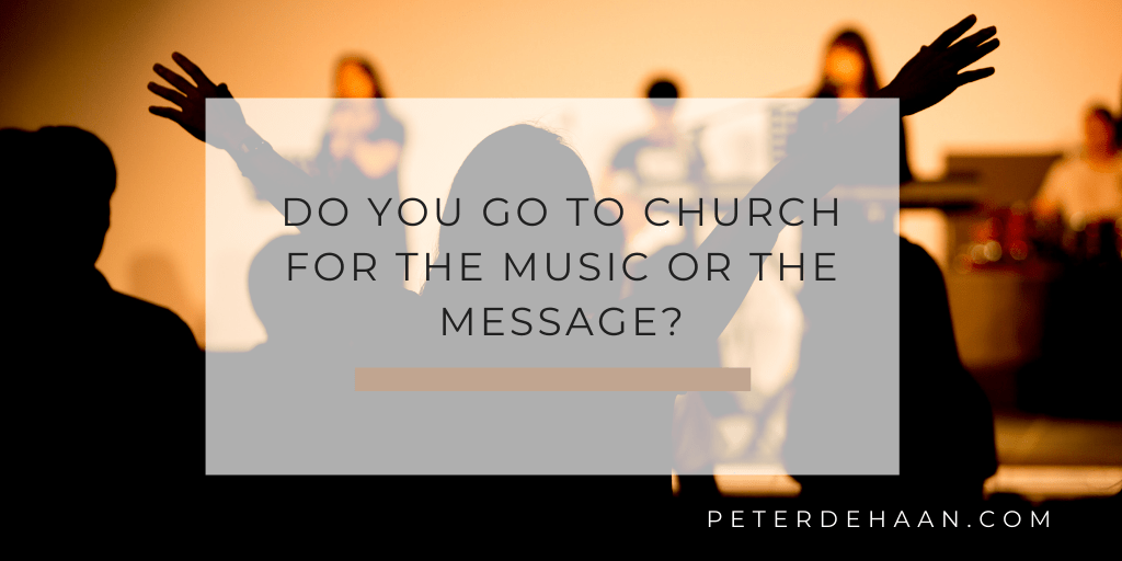 Realign our Church Practices of Music and Message