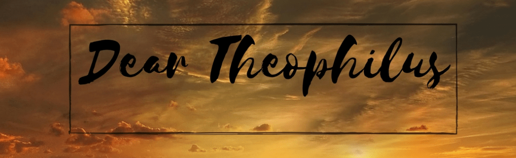 Dear Theophilus devotional series by Peter DeHaan, PhD