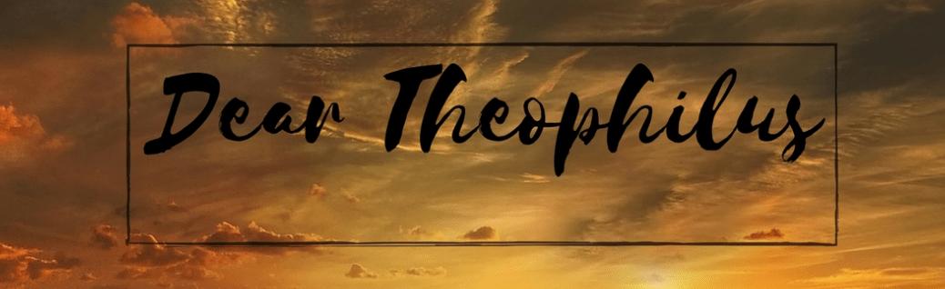 Dear Theophilus devotional series by Peter DeHaan, PhD