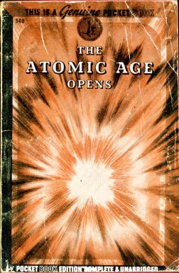Atomic Age Opens, 1945