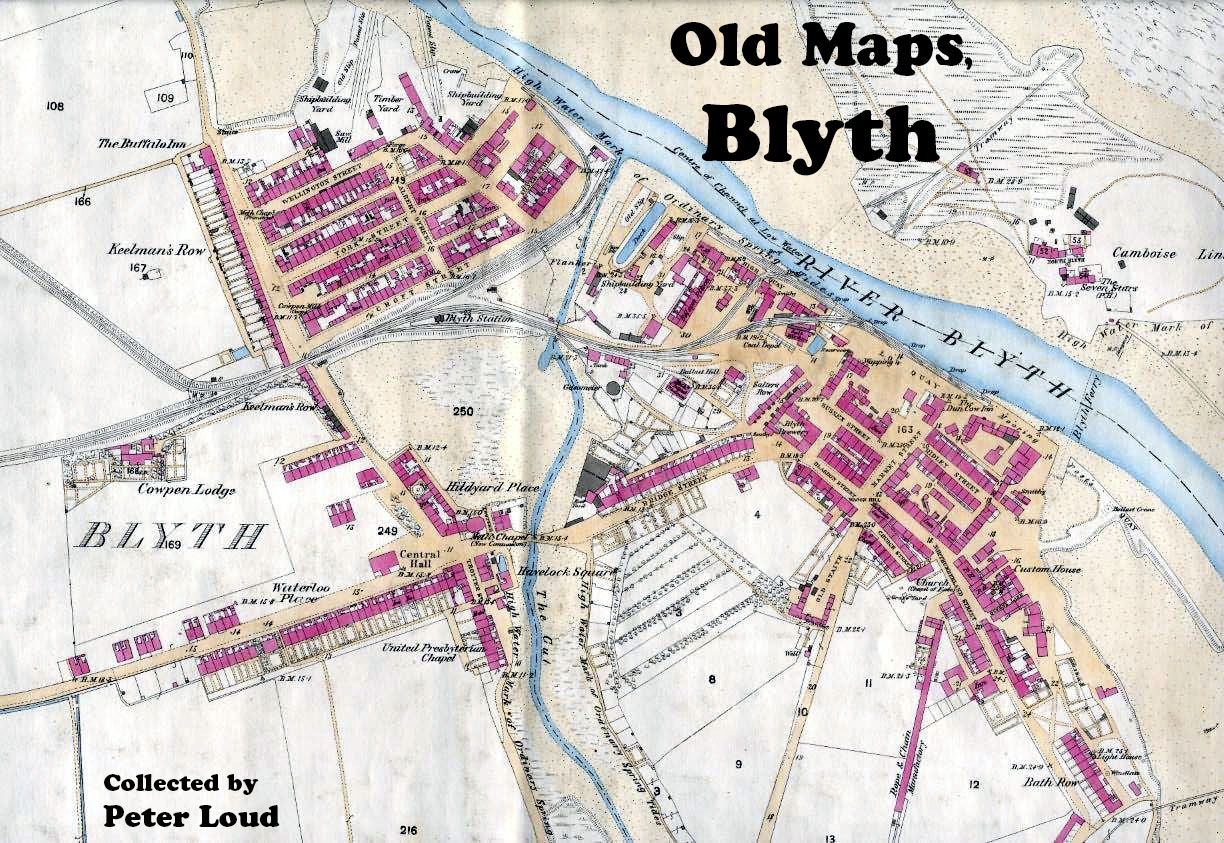 Old Maps of Blyth and surrounding area  Website by Peter Loud Old Maps of Blyth