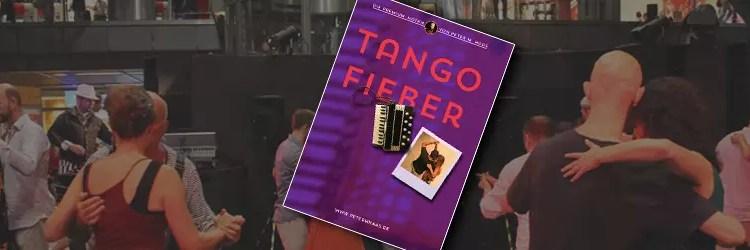 TANGOTÄNZER TANGO FIEBER