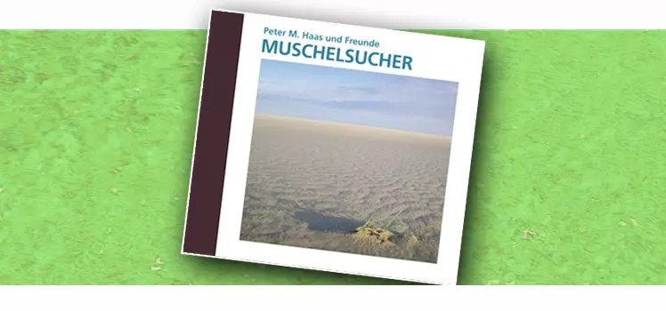 Titelbild CD Muschelsucher von Peter M Haas