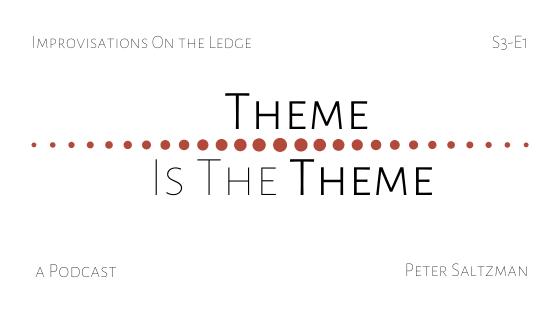 IOTL S3-E1: Theme is the Theme