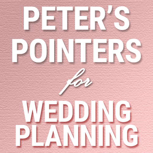 Peter's Pointers: 5 Wedding Day Schedule Traps to Avoid