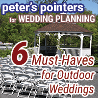 Peter's Pointers: 6 Must-Haves for Outdoor Weddings