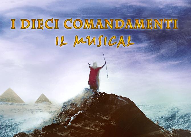 I DIECI COMANDAMENTI – Arriva Il Musical per Petilia!