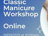 Classic Manicure Workshop Live 19/09/2021